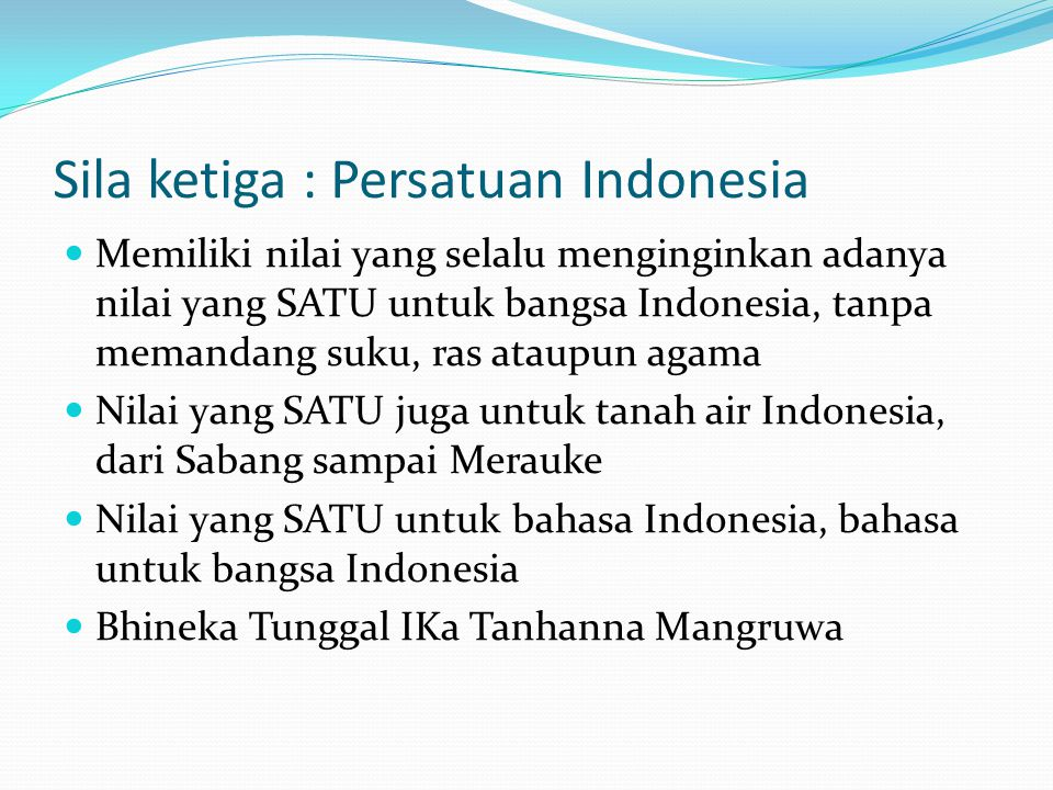 Sila ketiga : Persatuan Indonesia