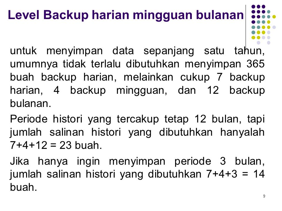 Level Backup harian mingguan bulanan