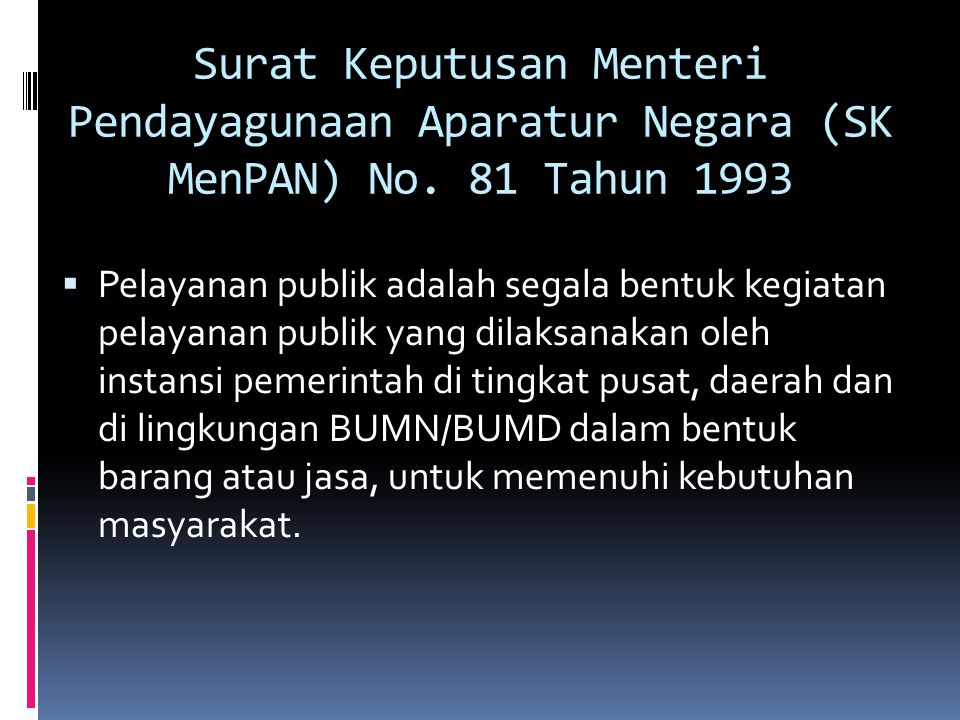 Surat Keputusan Menteri Pendayagunaan Aparatur Negara (SK MenPAN) No