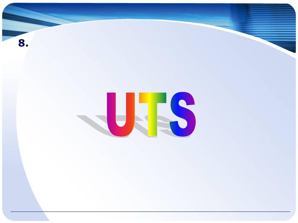 8. UTS