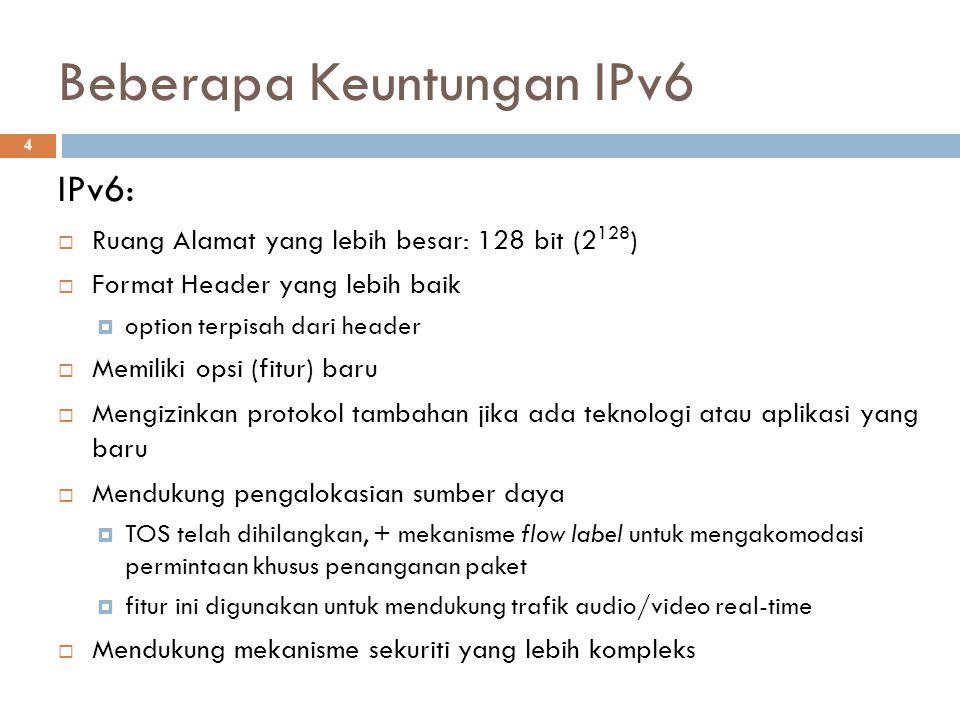 Beberapa Keuntungan IPv6