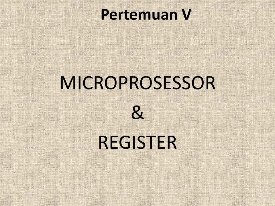 MICROPROSESSOR & REGISTER