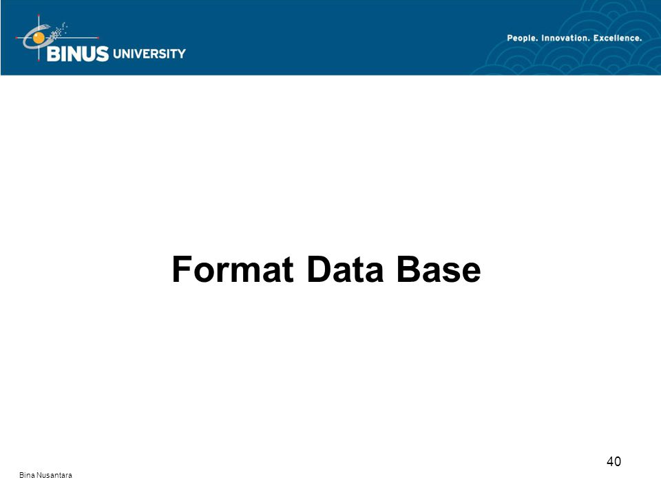 Format Data Base 40 Bina Nusantara
