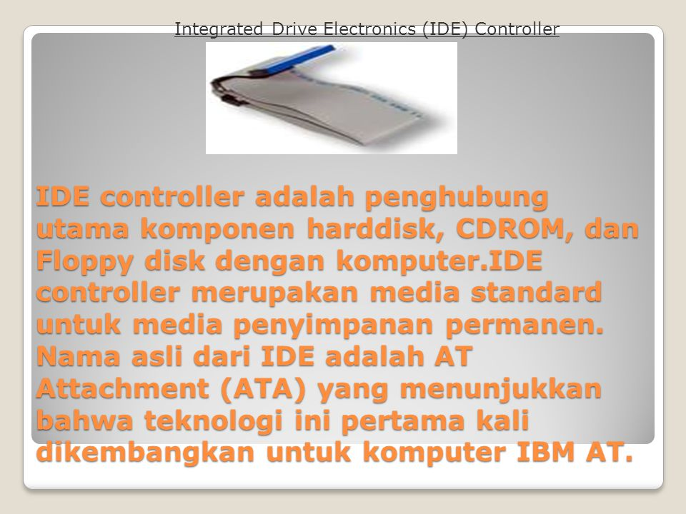 Integrated Drive Electronics (IDE) Controller