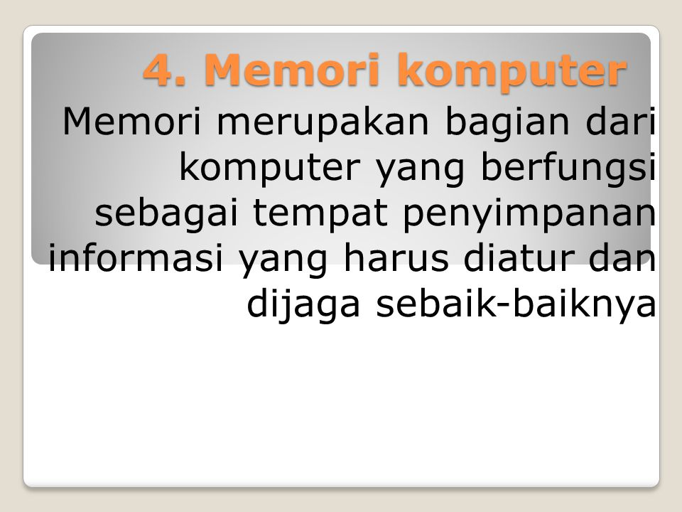 4. Memori komputer