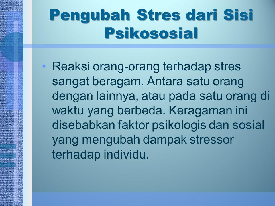 Pengubah Stres dari Sisi Psikososial