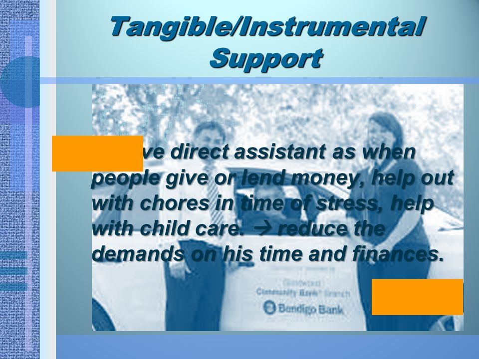 Tangible/Instrumental Support