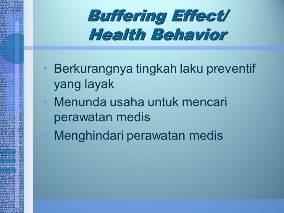 Buffering Effect/ Health Behavior