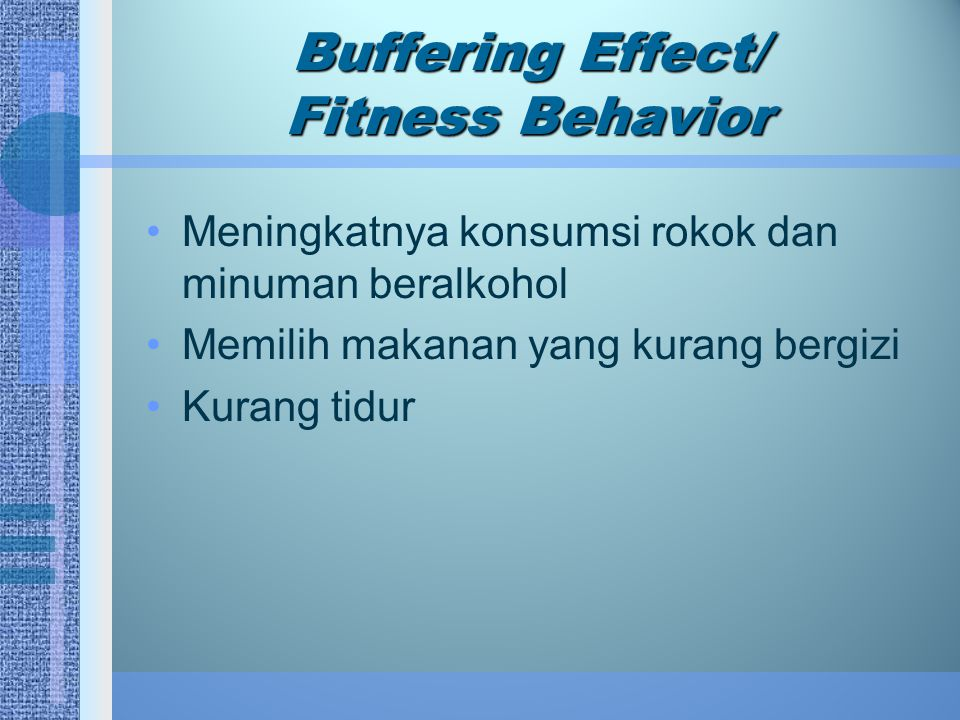 Buffering Effect/ Fitness Behavior