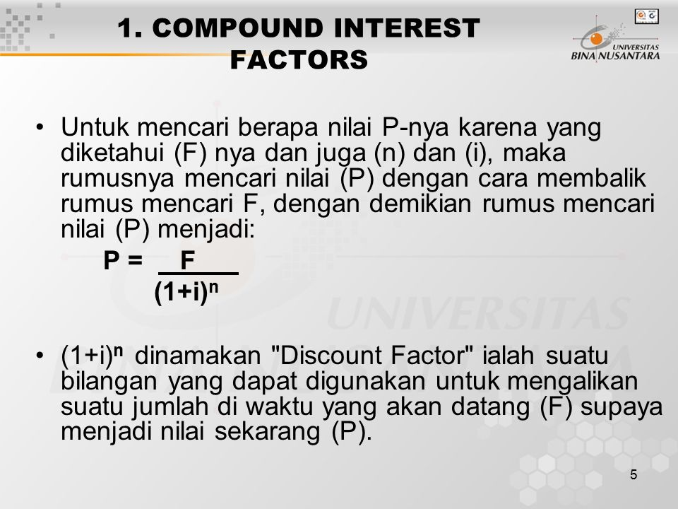 1. COMPOUND INTEREST FACTORS