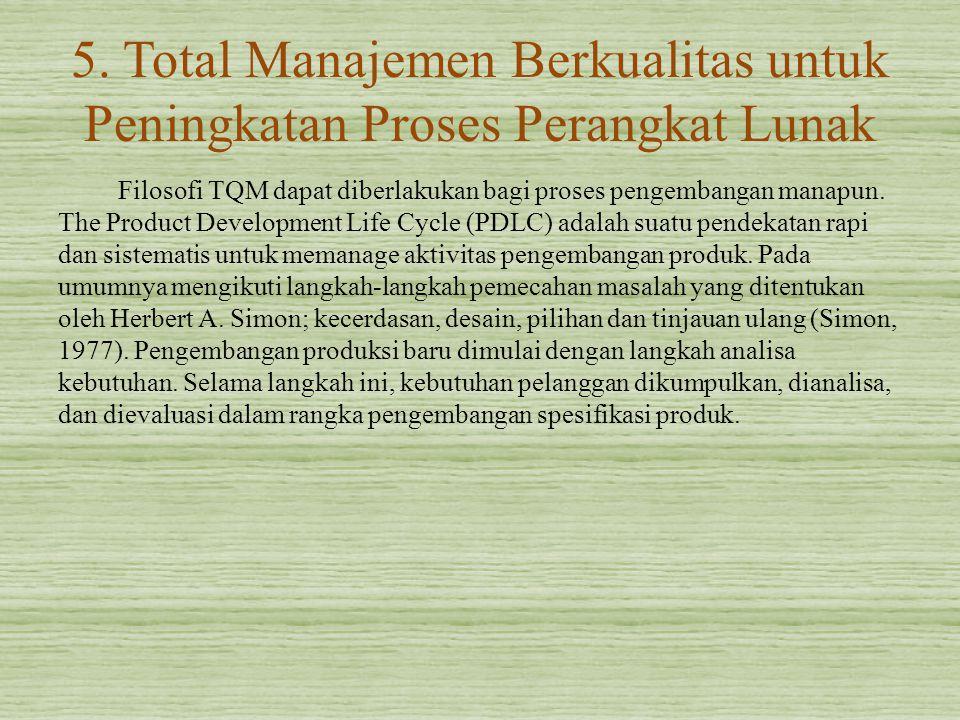 5. Total Manajemen Berkualitas untuk Peningkatan Proses Perangkat Lunak