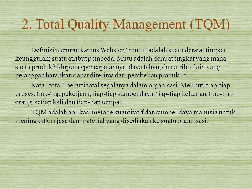 2. Total Quality Management (TQM)