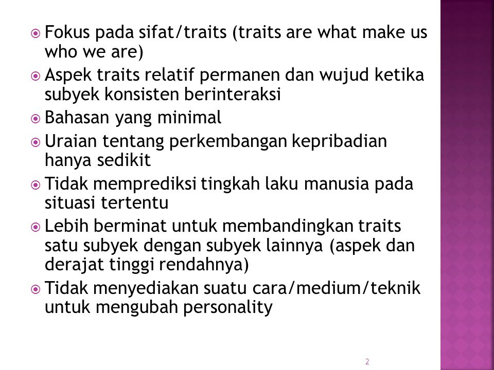 Fokus pada sifat/traits (traits are what make us who we are)