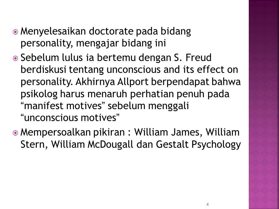 Menyelesaikan doctorate pada bidang personality, mengajar bidang ini