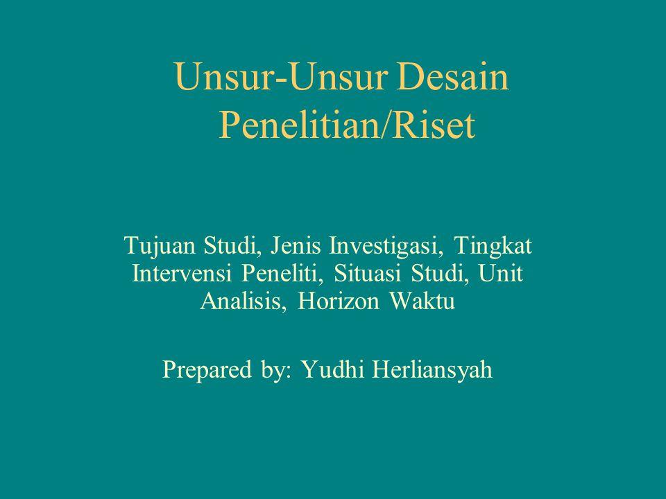 Unsur-Unsur Desain Penelitian/Riset