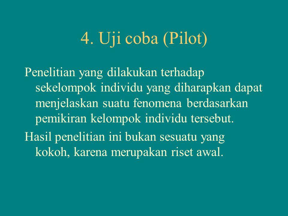 4. Uji coba (Pilot)