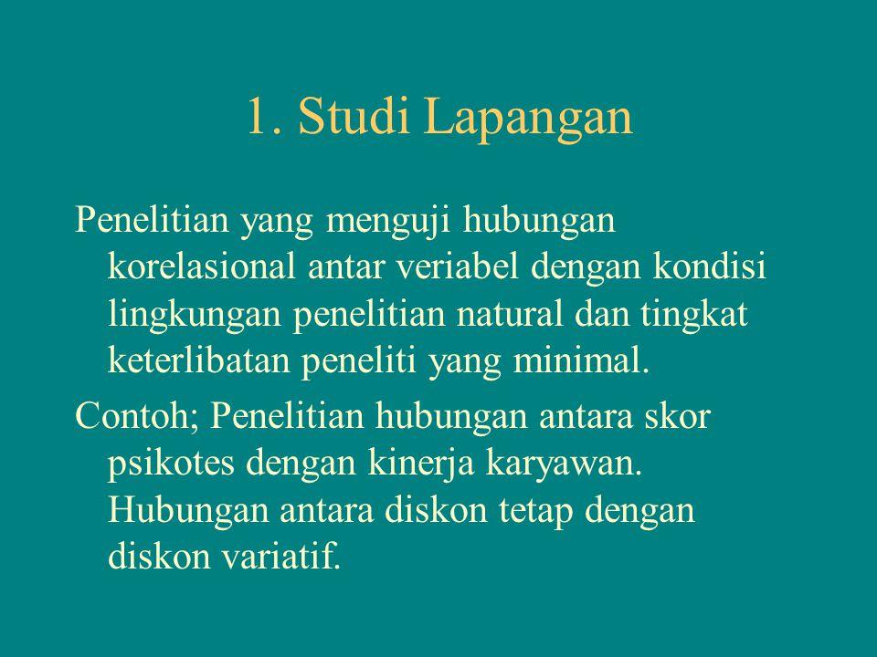 1. Studi Lapangan