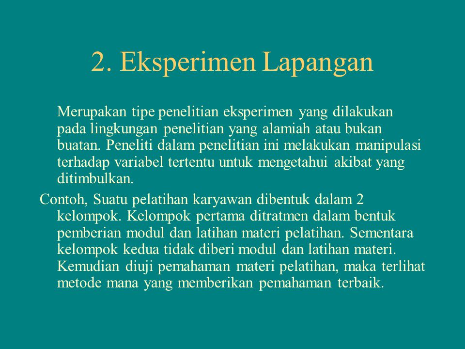2. Eksperimen Lapangan