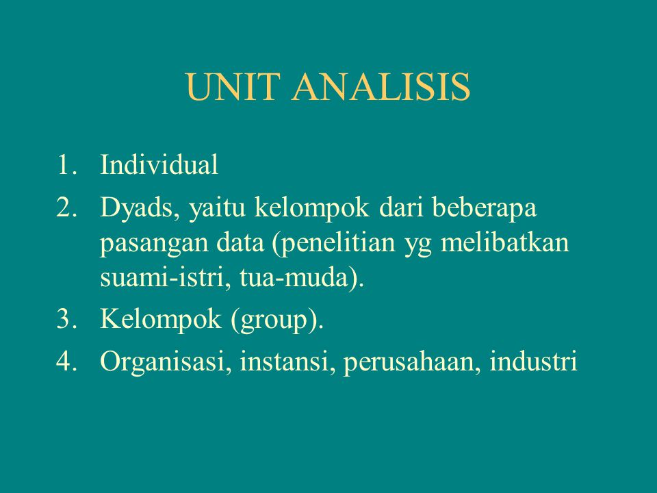 UNIT ANALISIS Individual