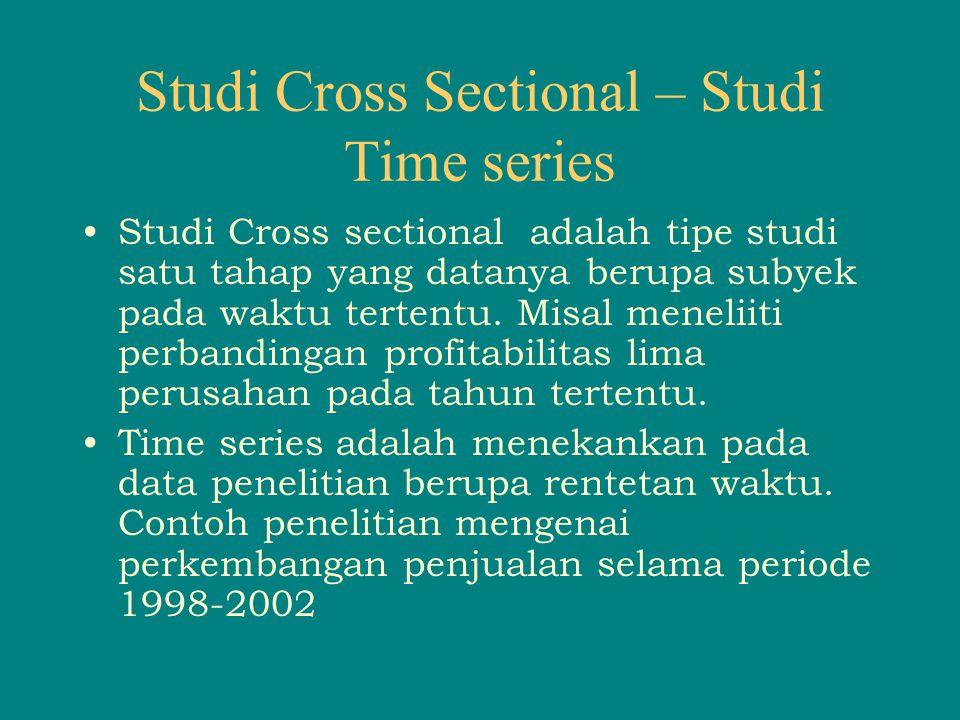 Studi Cross Sectional – Studi Time series