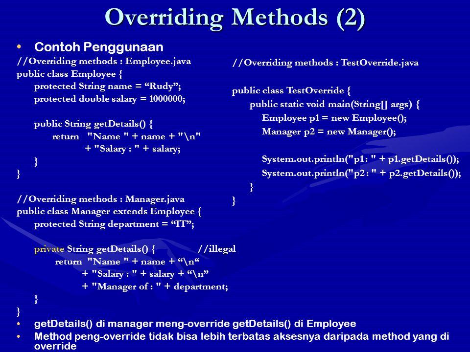 Overriding Methods (2) Contoh Penggunaan