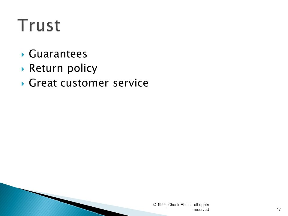 Trust Guarantees Return policy Great customer service