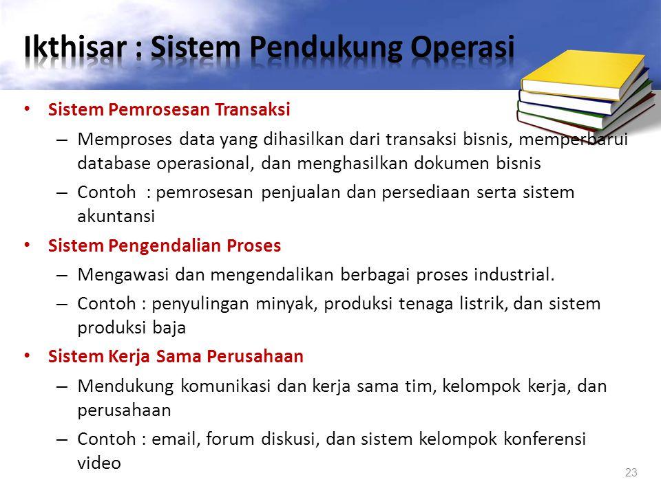 Ikthisar : Sistem Pendukung Operasi