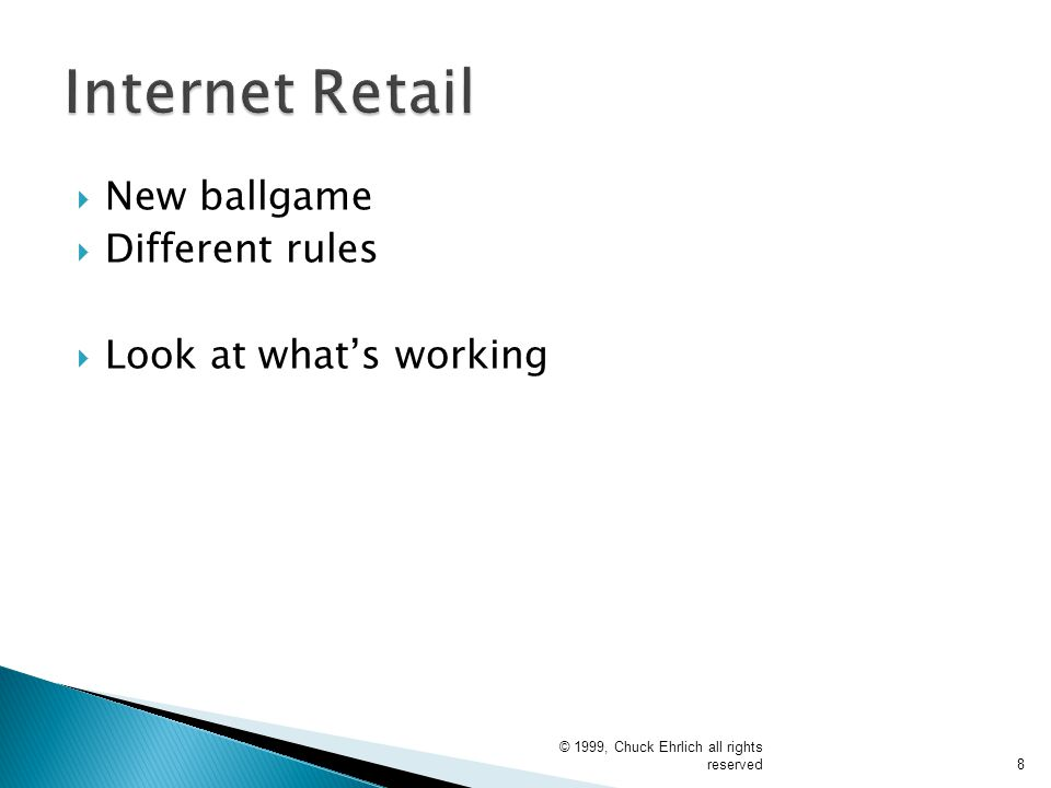 Internet Retail New ballgame Different rules Look at what's working