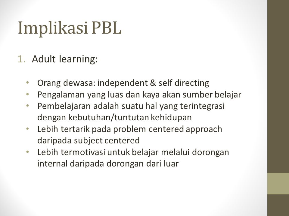 Implikasi PBL Adult learning: