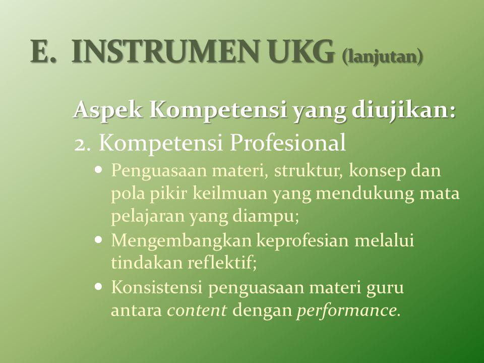 E. INSTRUMEN UKG (lanjutan)