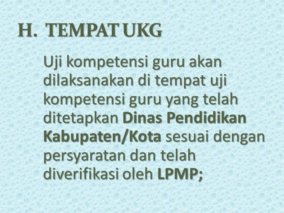 H. TEMPAT UKG