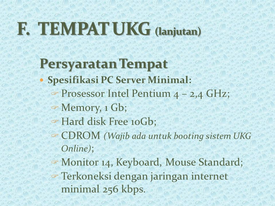 F. TEMPAT UKG (lanjutan)