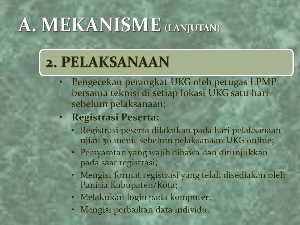 A. MEKANISME (LANJUTAN)