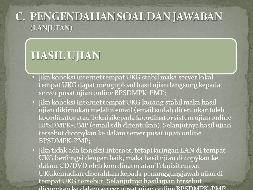 C. PENGENDALIAN SOAL DAN JAWABAN (LANJUTAN)
