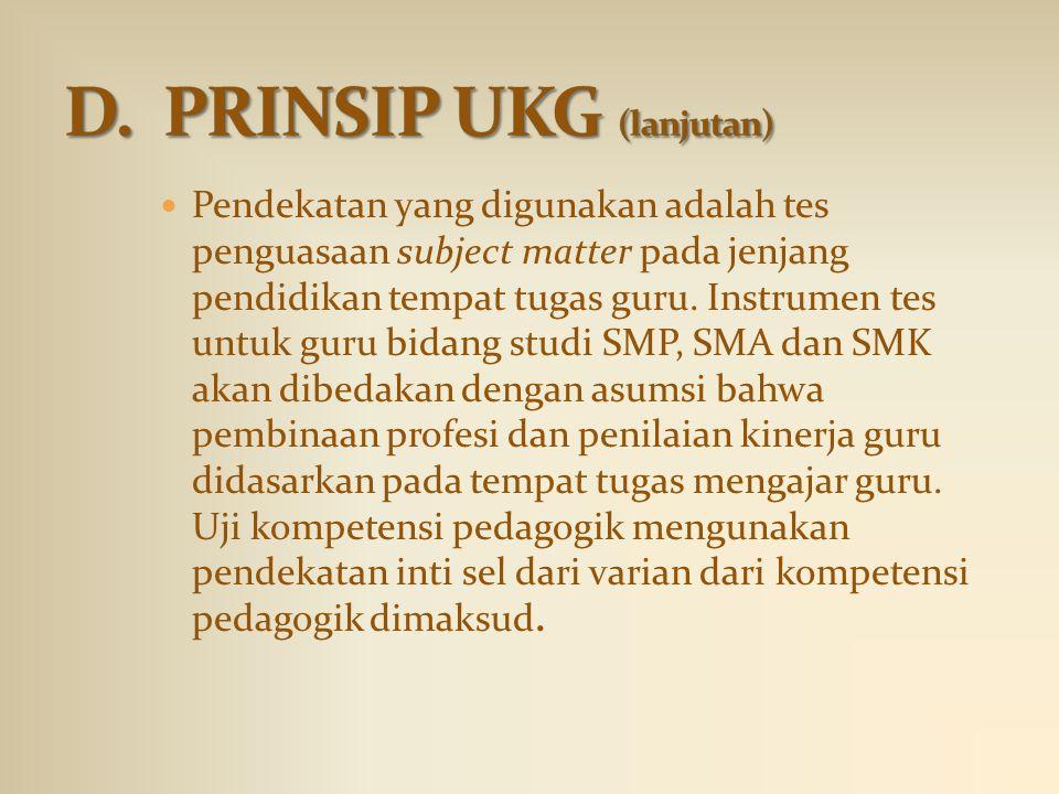 D. PRINSIP UKG (lanjutan)