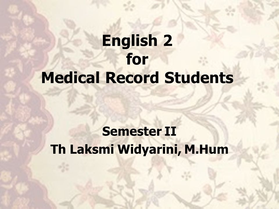 English 2 for Medical Record Students