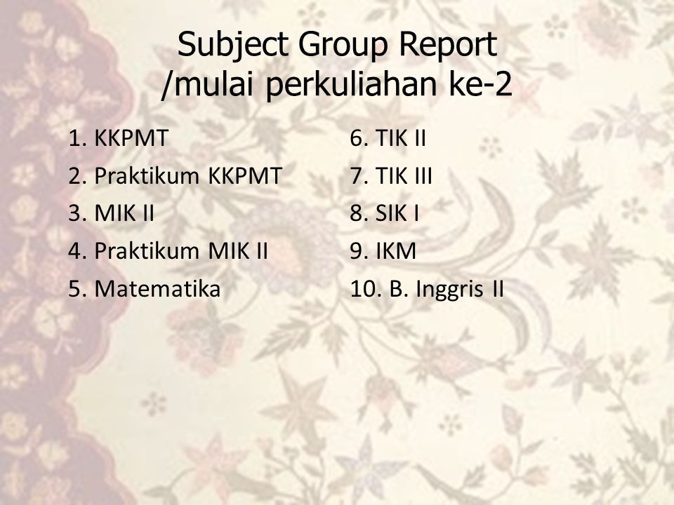 Subject Group Report /mulai perkuliahan ke-2