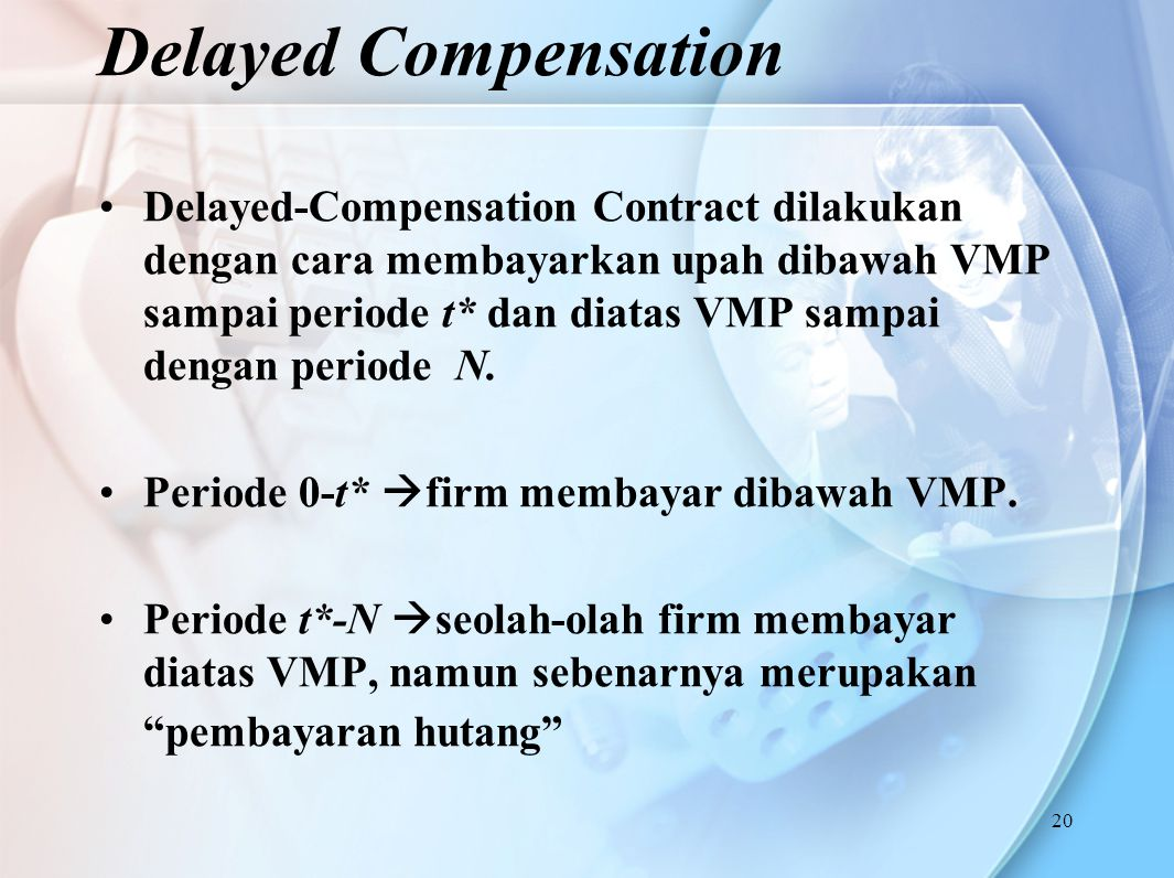 Delayed Compensation