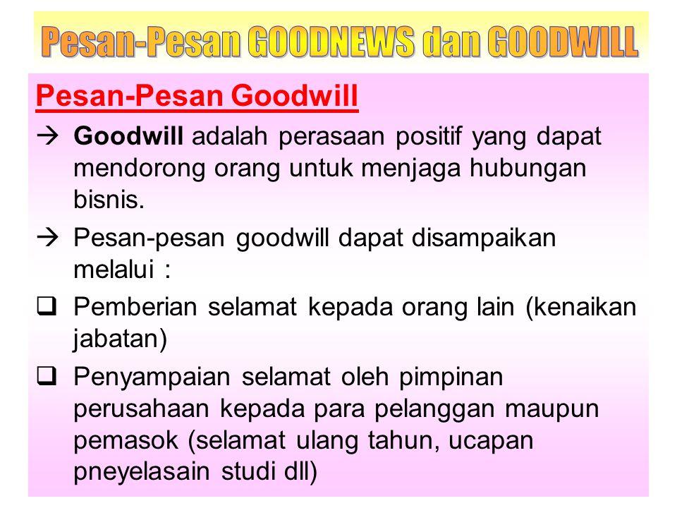 Pesan-Pesan GOODNEWS dan GOODWILL