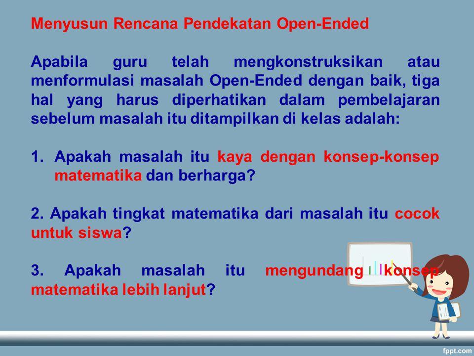 Menyusun Rencana Pendekatan Open-Ended