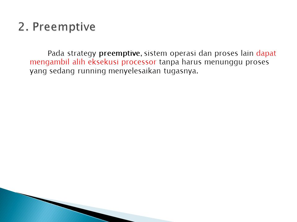 2. Preemptive