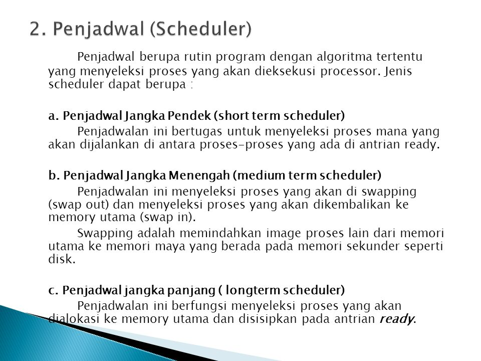 2. Penjadwal (Scheduler)