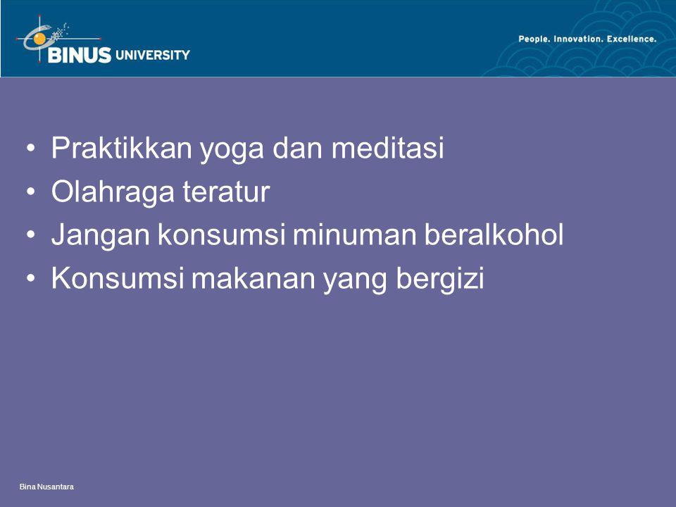 Praktikkan yoga dan meditasi Olahraga teratur