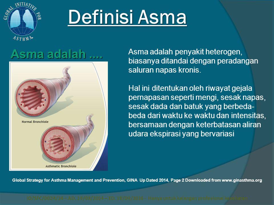 Definisi Asma Asma adalah ....
