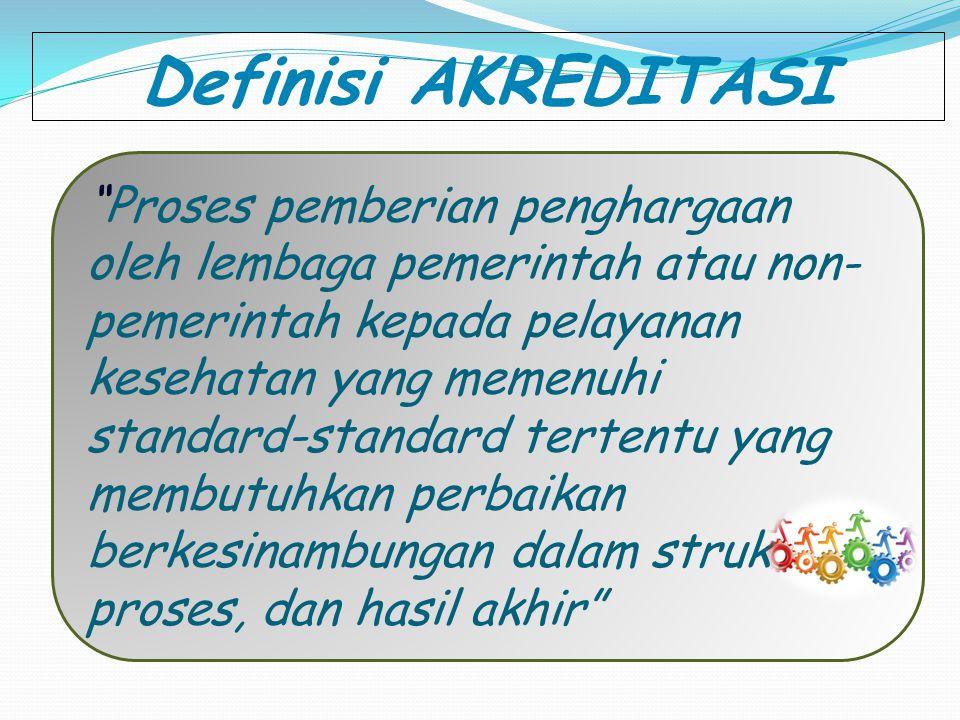 Definisi AKREDITASI