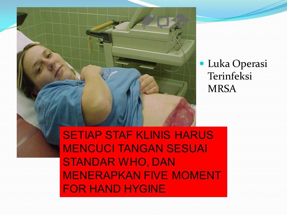 Luka Operasi Terinfeksi MRSA