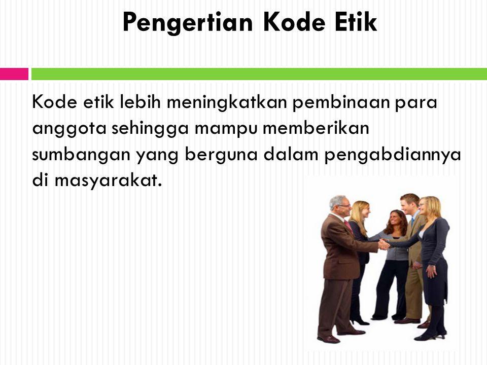Pengertian Kode Etik
