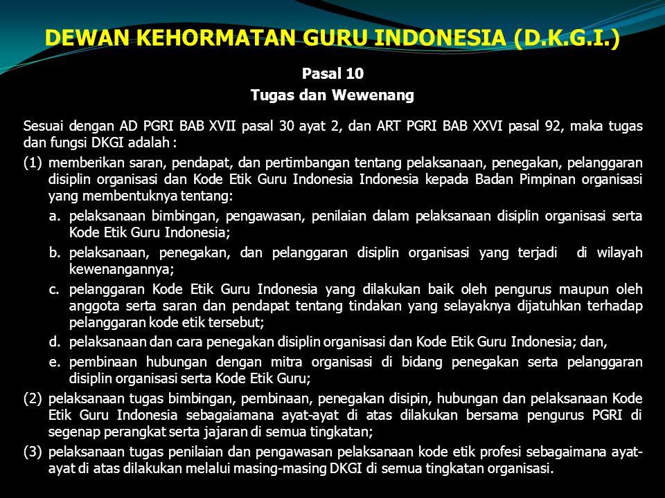 DEWAN KEHORMATAN GURU INDONESIA (D.K.G.I.)