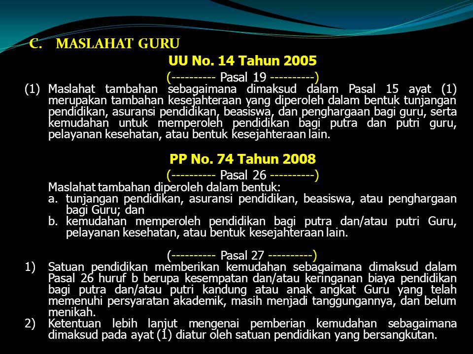 MASLAHAT GURU UU No. 14 Tahun 2005 PP No. 74 Tahun 2008