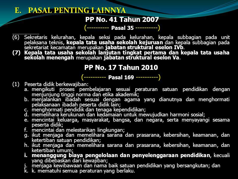 PASAL PENTING LAINNYA PP No. 41 Tahun 2007 PP No. 17 Tahun 2010